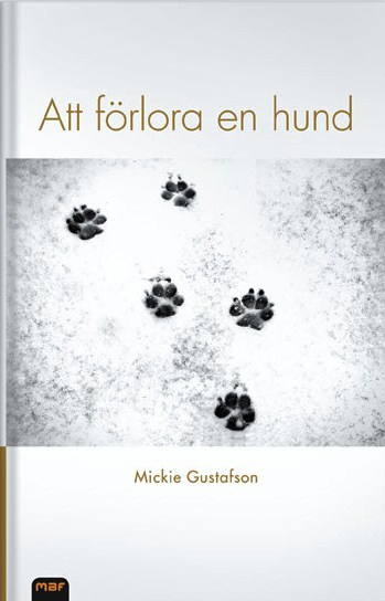 Omslag Att förlora en hund tredje upplagan